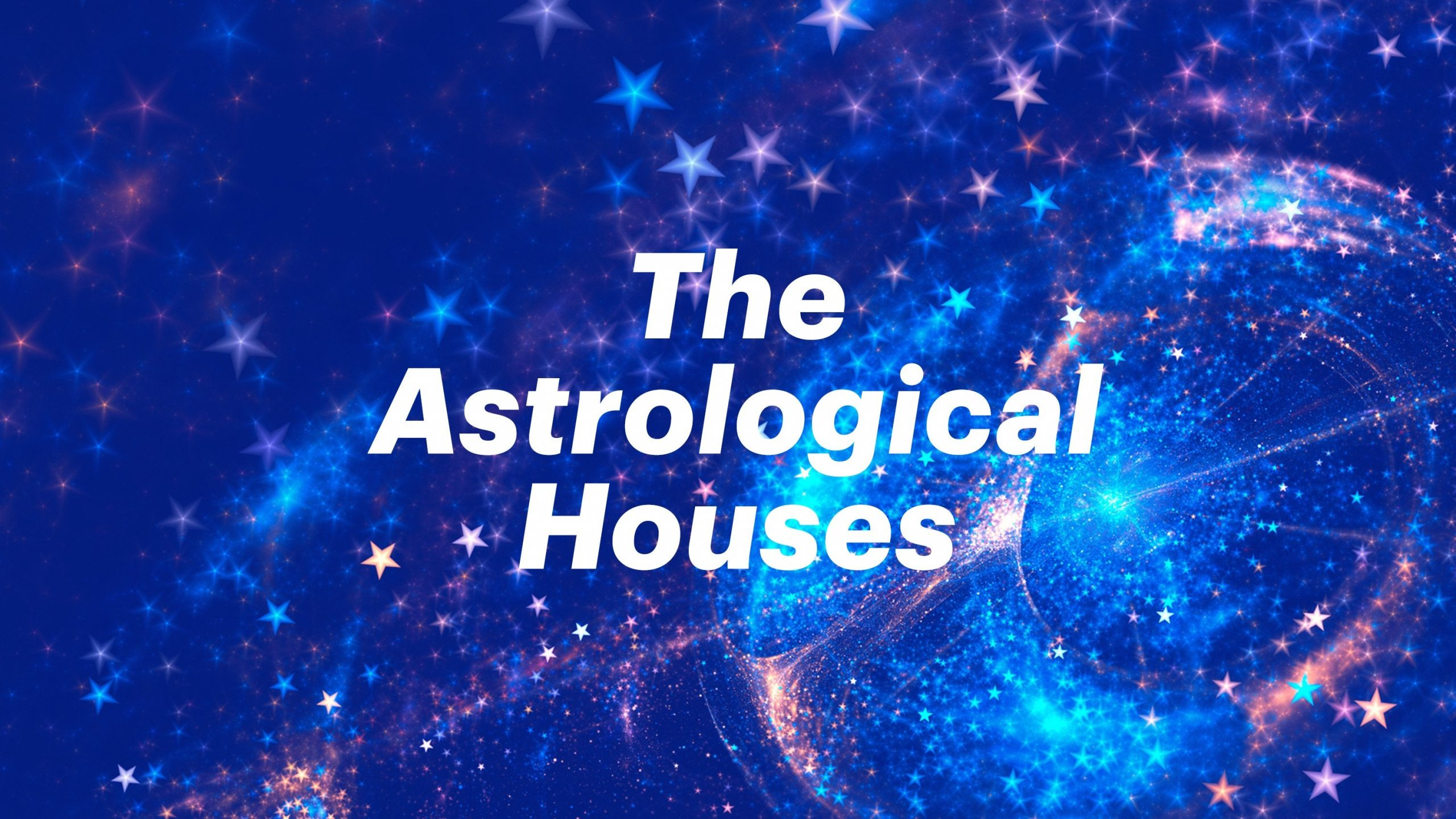 Casele astrologice