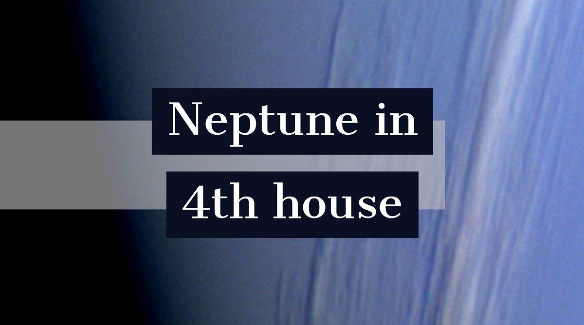 Neptun in Casa a IV-a